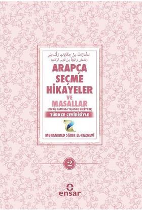 Arapça Seçme Hikayeler Ve Masallar 2: Türkçe Çevirisiyle