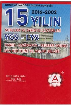 A Yayınları 15 Yılın Ygs-Lys Tarih-Coğrafya-Felsefe G.Din Kült.Soruları Ve Ayr. Çöz.