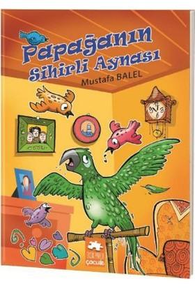 Mustafa Balel Resimli Dizi: Papağanın Sihirli Aynası