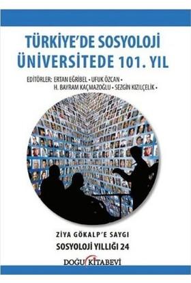 Türkiyede Sosyoloji Üniversitede 101. Yıl