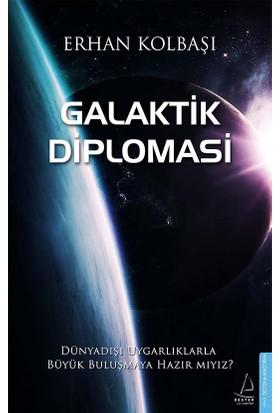 Galaktik Diplomasi - Erhan Kolbaşı