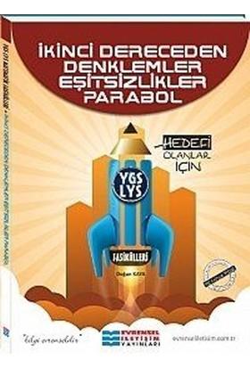 Evrensel İletişim Yayınları Ygs Lys İkinci Dereceden Denklemler Eşitsizlikler Parabol