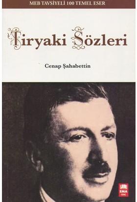 Tiryaki Sözleri (100 Temel Eser)