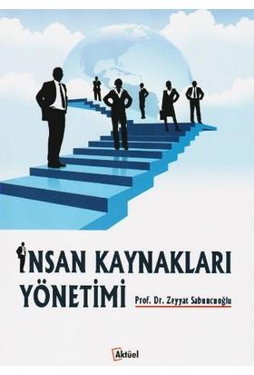 İnsan Kaynakları Yönetimi - Zeyyat Sabuncuoğlu