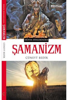 Dünya Dinlerinden Şamanizm