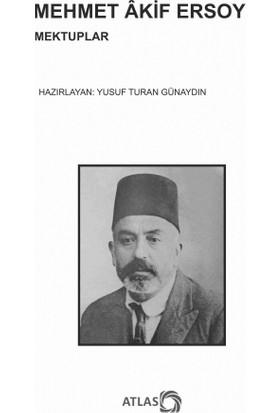 Mehmet Akif Ersoy: Mektuplar