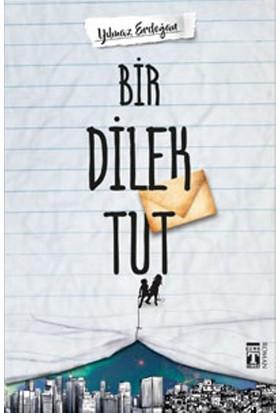 Bir Dilek Tut - Yılmaz Erdoğan