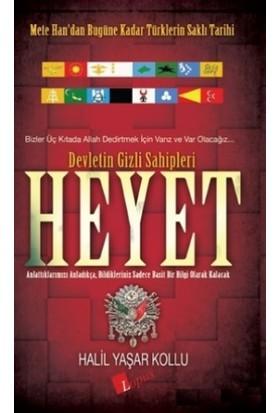 Devletin Gizli Sahipleri Heyet - Halil Yaşar Kollu