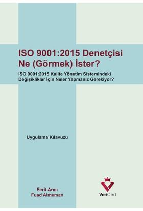 Vericert Iso 9001-2015 Denetçisi Ne (Görmek) İster?