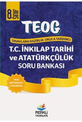 Renkli Yayınları Teog1 8. Sınıf T.C. İnkılap Tarihi Ve Atatürkçülük Soru Bankası
