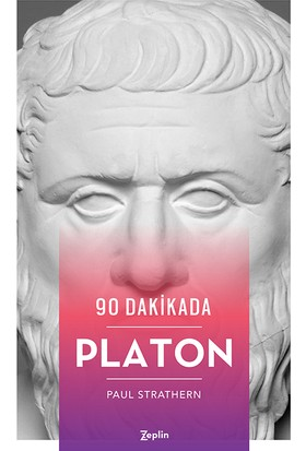 90 Dakikada Platon - Paul Strathern