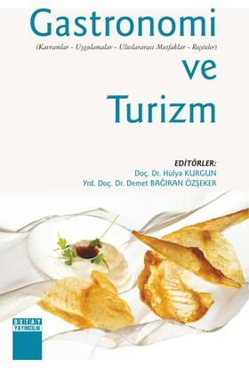 Gastronomi Ve Turizm - Demet Özşeker
