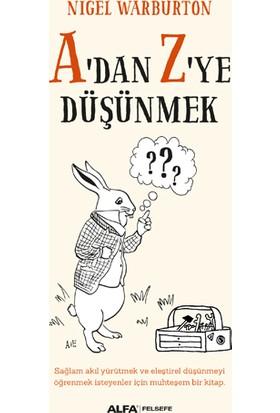 A'Dan Z'Ye Düşünmek