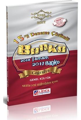 Lider Yayınları Genel Yetenek - Genel Kültür 2017 Banko 15'Li Coğrafya Deneme