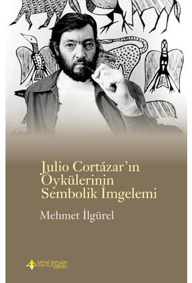 Julio Cortazar'In Öykülerinin Sembolik İmlemi