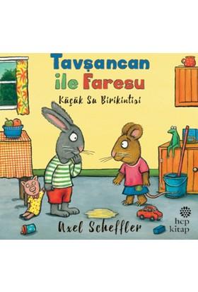 Tavşancan İle Faresu, Küçük Su Birikintisi - Axel Scheffler