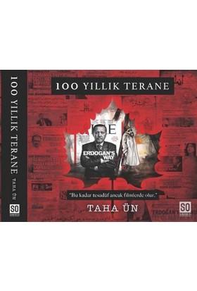 100 Yıllık Terane - Taha Ün