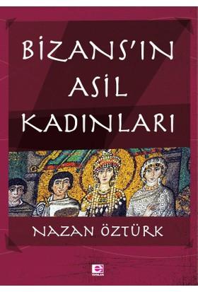Bizans'In Asil Kadınları