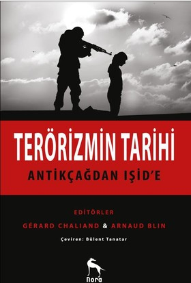 Terörizmin Tarihi: Antikçağdan Işid'E
