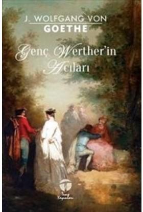 Genç Wertherin Acıları - Johann Wolfgang von Goethe
