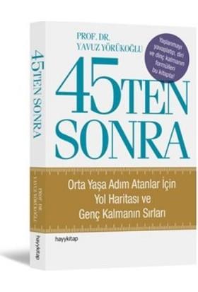 45 Ten Sonra - Yavuz Yörükoğlu