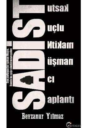 Sadist - Beyzanur Yılmaz