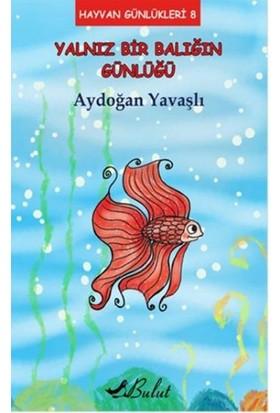 Hayvan Günlükleri 8: Yalnız Bir Balığın Günlüğü