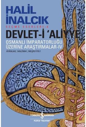 Devlet-İ 'Aliyye 4 - Halil İnalcık