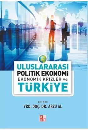 Uluslararası Politik Ekonomi Ekonomik Krizler Ve Türkiye