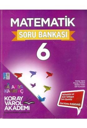 Koray Varol Akademi 6. Sınıf Matematik Soru Bankası