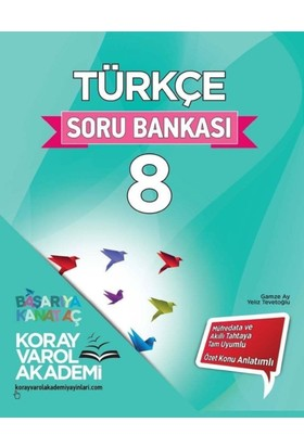 Koray Varol Akademi 8. Sınıf Türkçe Soru Bankası - Yeliz Tevetoğlu