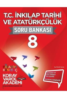 Koray Varol Akademi 8. Sınıf T.C.İnkılap Tarihi ve Atatürkçü - İsa Murat Savaş