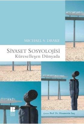 Siyaset Sosyolojisi Küreselleşen Dünyada