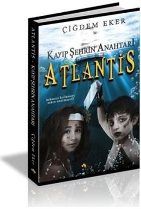 Kayıp Şehrin Anahtarı Atlantis