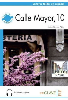 Calle Mayor, 10 +Audio Descargable (Nivel-2) B1