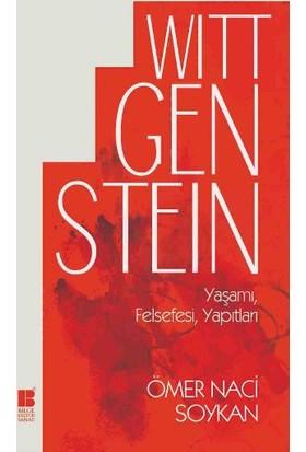 Wittgenstein Yaşamı Felsefesi Yapıtları