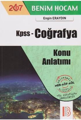 Benim Hocam Yayınları Kpss 2017 Coğrafya Konu Anlatımı - Engin Eraydın