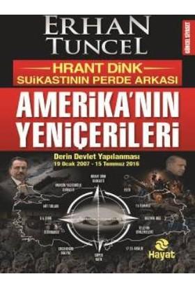 Amerika'Nın Yeniçerileri - Erhan Tuncel