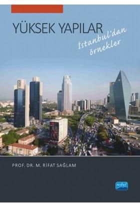 Yüksek Yapılar: İstanbul'Dan Örnekler