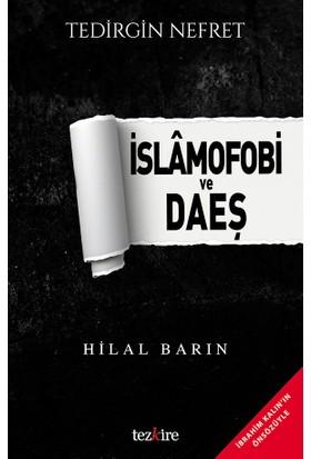 Tedirgin Nefret: İslamofobi Ve Daeş