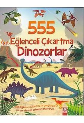 555 Eğlenceli Çıkartma: Dinazorlar