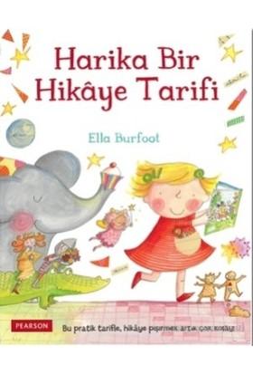 Harika Bir Hikaye Tarifi - Ella Burfoot