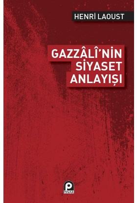 Gazzalinin Siyaset Anlayışı