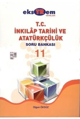 Ekstrem 11. Sınıf T.C. İnkılap Tarihi Ve Atatürkçülük Soru Bankası