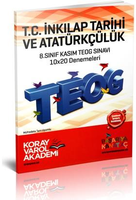 Koray Varol Akademi 8.Sınıf Kasım TEOG Sınavı T.C. İnkılap Tarihi ve Atatürkçülük 10x20 Denemeleri 2017