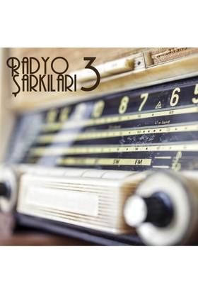 Radyo Sarkıları - Radyo Şakıları 3