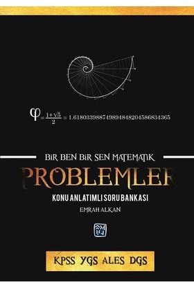 Bir Ben Bir Sen Matematik: Problemler - Emrah Alkan