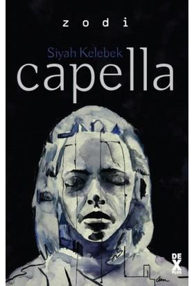 Siyah Kelebek 2: Capella - Zodi