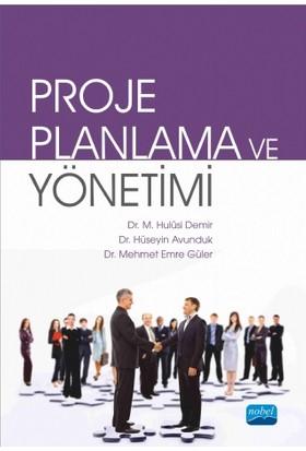 Proje Planlama Ve Yönetimi - Hulusi Demir