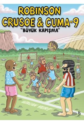Robinson Crusoe & Cuma 9 (Büyük Kapışma)
